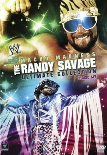 Macho Madness - The Randy Savage Ultimate Collection Poster