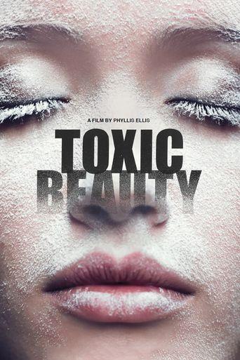 Toxic Beauty Poster