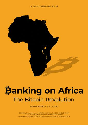 Banking on Africa: The Bitcoin Revolution Poster