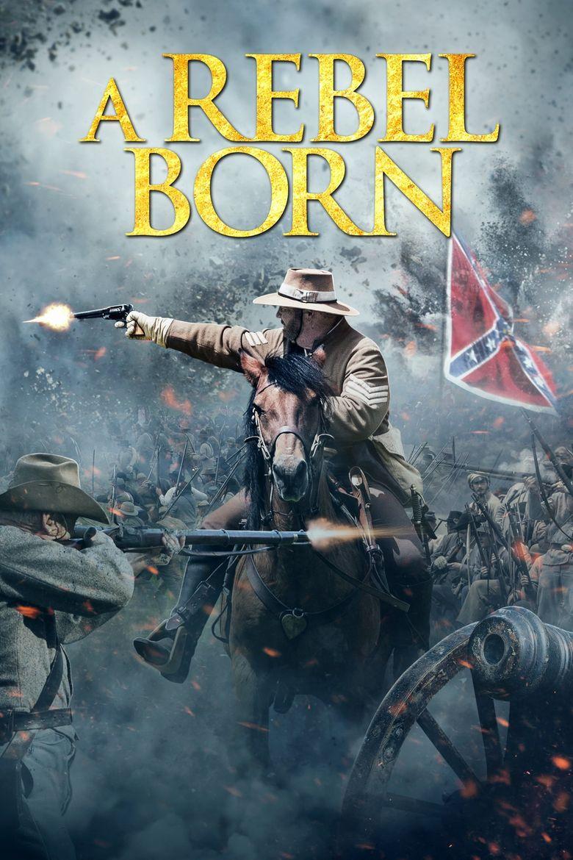 A Rebel Born Poster