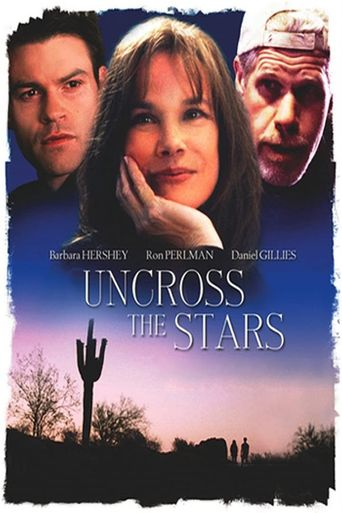 Uncross The Stars Poster