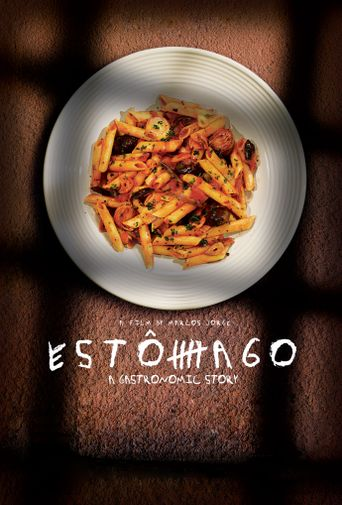 Estômago: A Gastronomic Story Poster