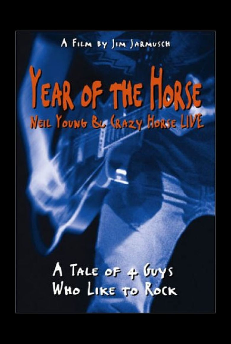 Year of the Horse: Neil Young and Crazy Horse Live Poster