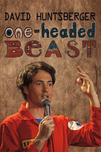 David Huntsberger: One-Headed Beast Poster