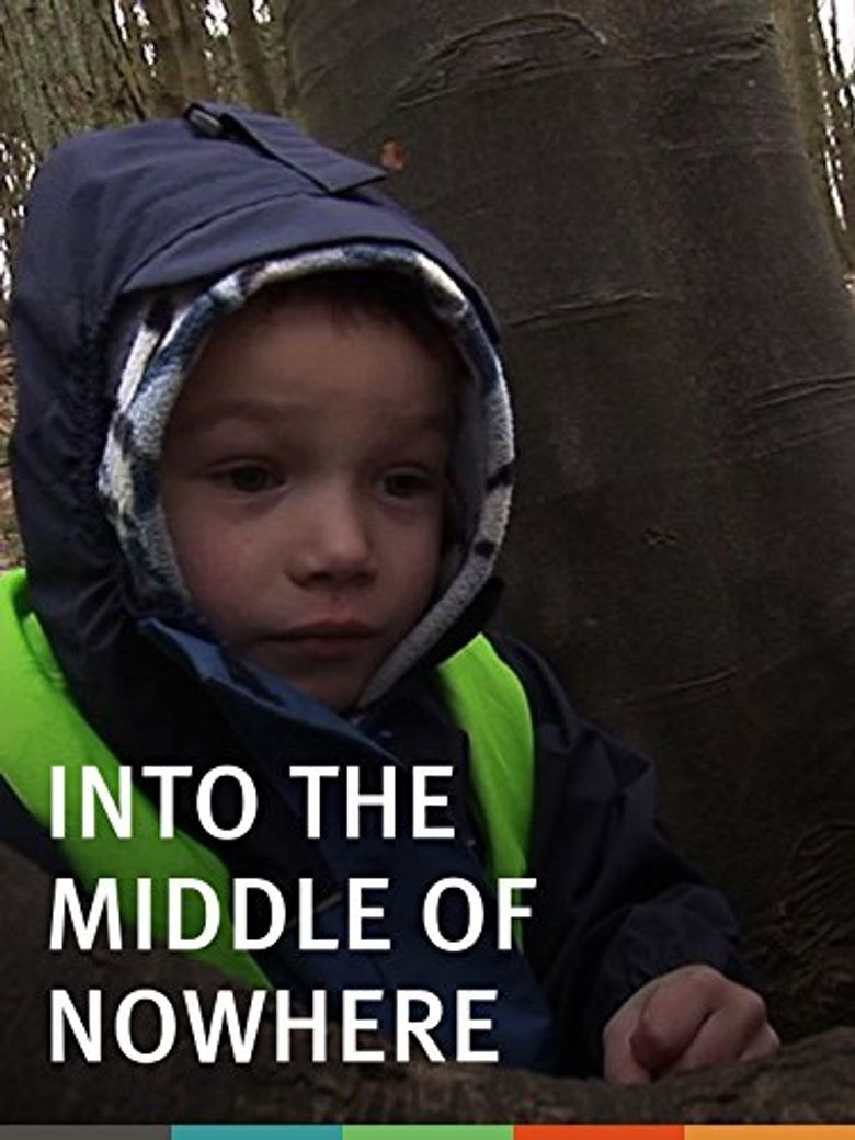 Into the Middle of Nowhere Poster