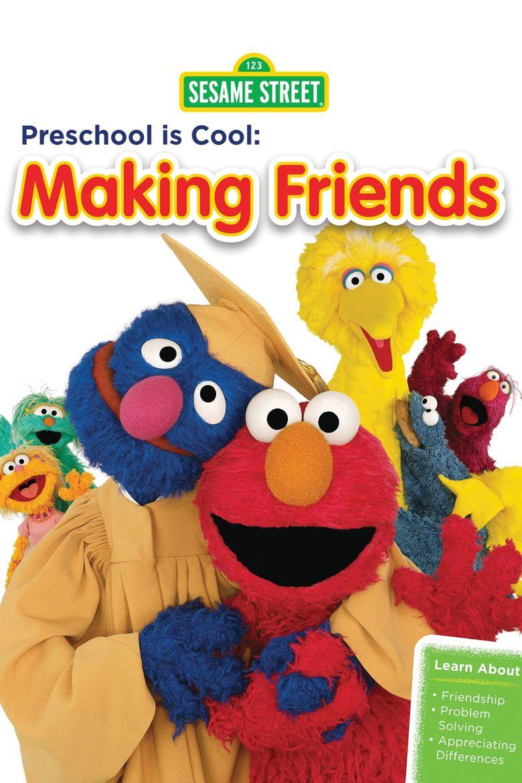 Sesame Street Preschool Is Cool - Making Friends Poster