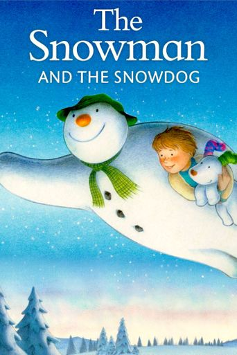 Watch The Snowman and The Snowdog