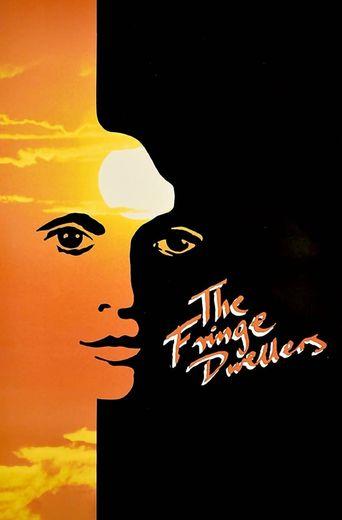 The Fringe Dwellers Poster