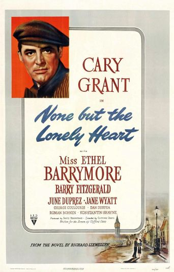 Watch None But the Lonely Heart
