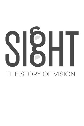 Sight: The Story of Vision Poster