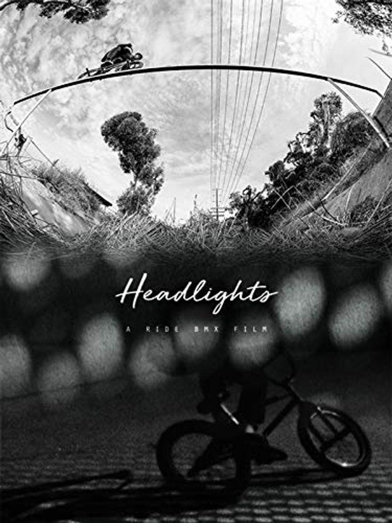 Headlights: A Ride BMX Film Poster