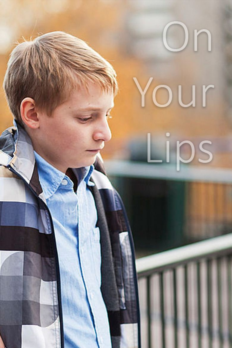 On Your Lips Poster