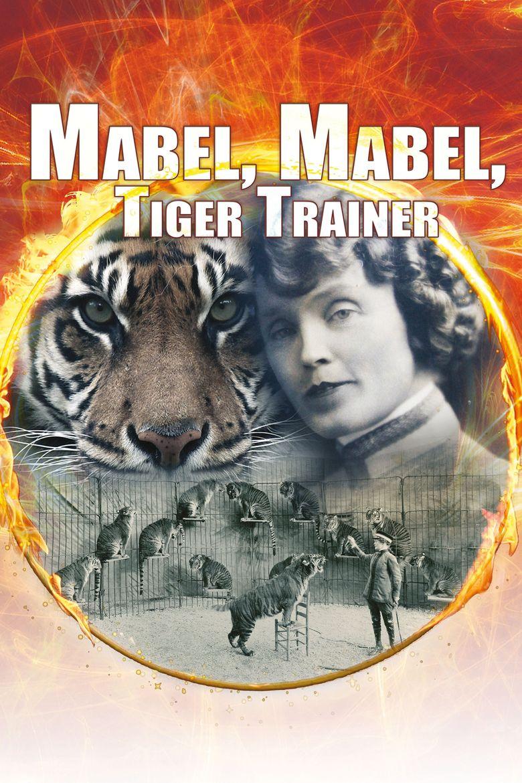 Mabel, Mabel Tiger Trainer Poster