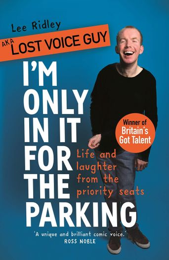 Lost Voice Guy: I'm Only In It for the Parking Poster