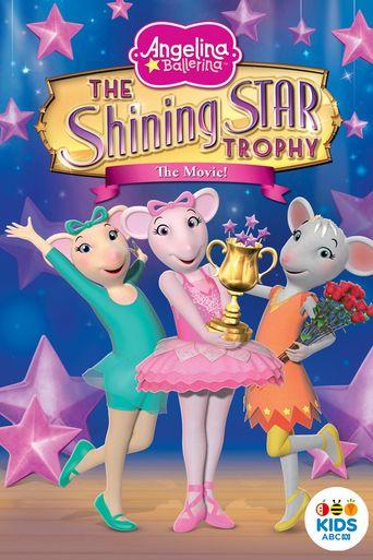 Watch Angelina Ballerina: A Shining Star Trophy