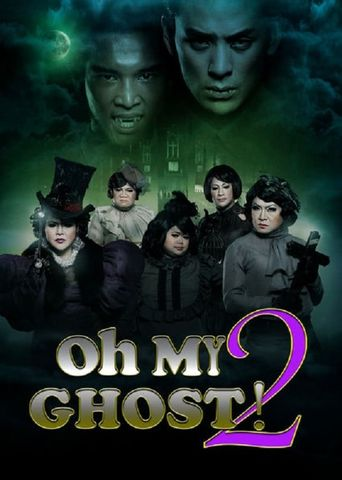 Watch Oh My Ghost 2