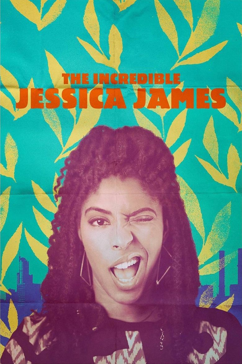 Watch The Incredible Jessica James
