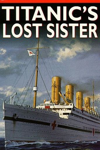 The Titanic's Lost Sister Poster