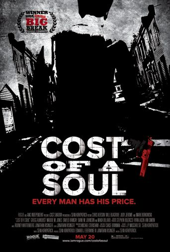 Watch Cost Of A Soul