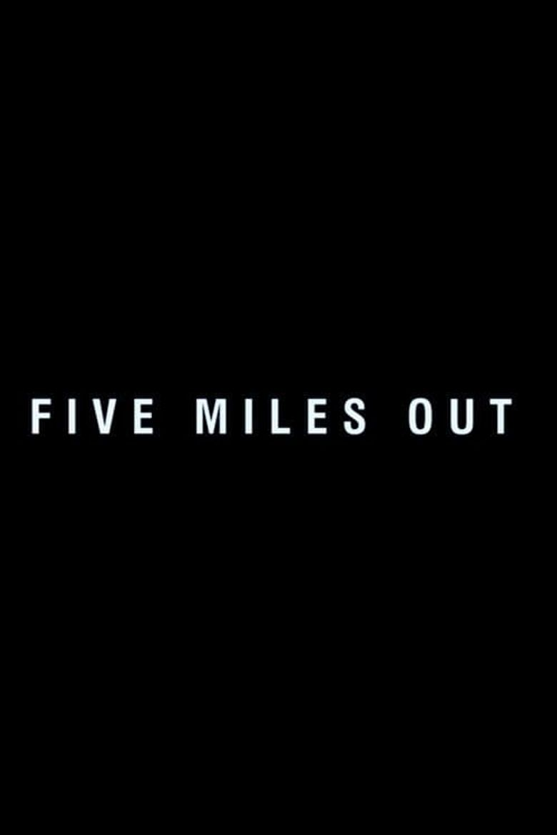 Five Miles Out Poster