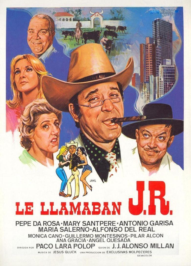 Le llamaban J.R. Poster