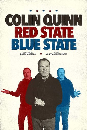 Colin Quinn: Red State, Blue State Poster