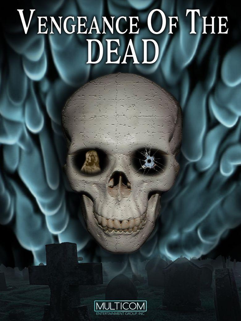 Vengeance of the Dead Poster