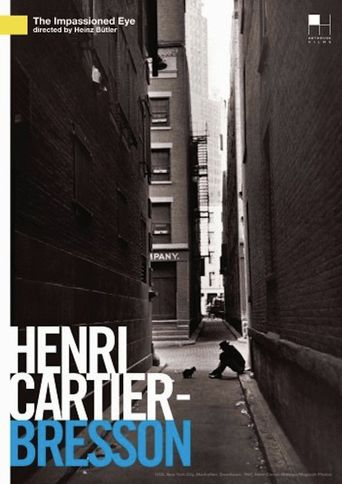 Henri Cartier-Bresson: The Impassioned Eye Poster