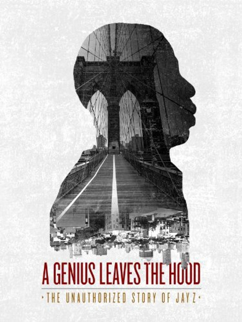 A Genius Leaves the Hood - The Unauthorized Story of Jay Z Poster
