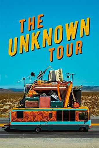 The Unknown Tour Poster