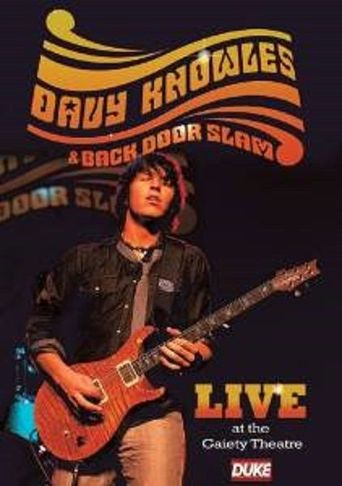 Davy Knowles & Back Door Slam Live at the Gaiety Theatre Poster