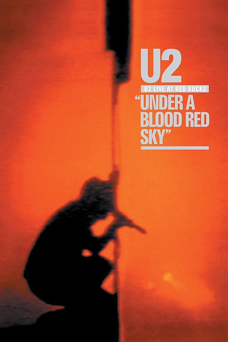 U2: Under A Blood Red Sky Poster