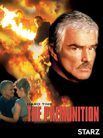 Hard Time: The Premonition Poster