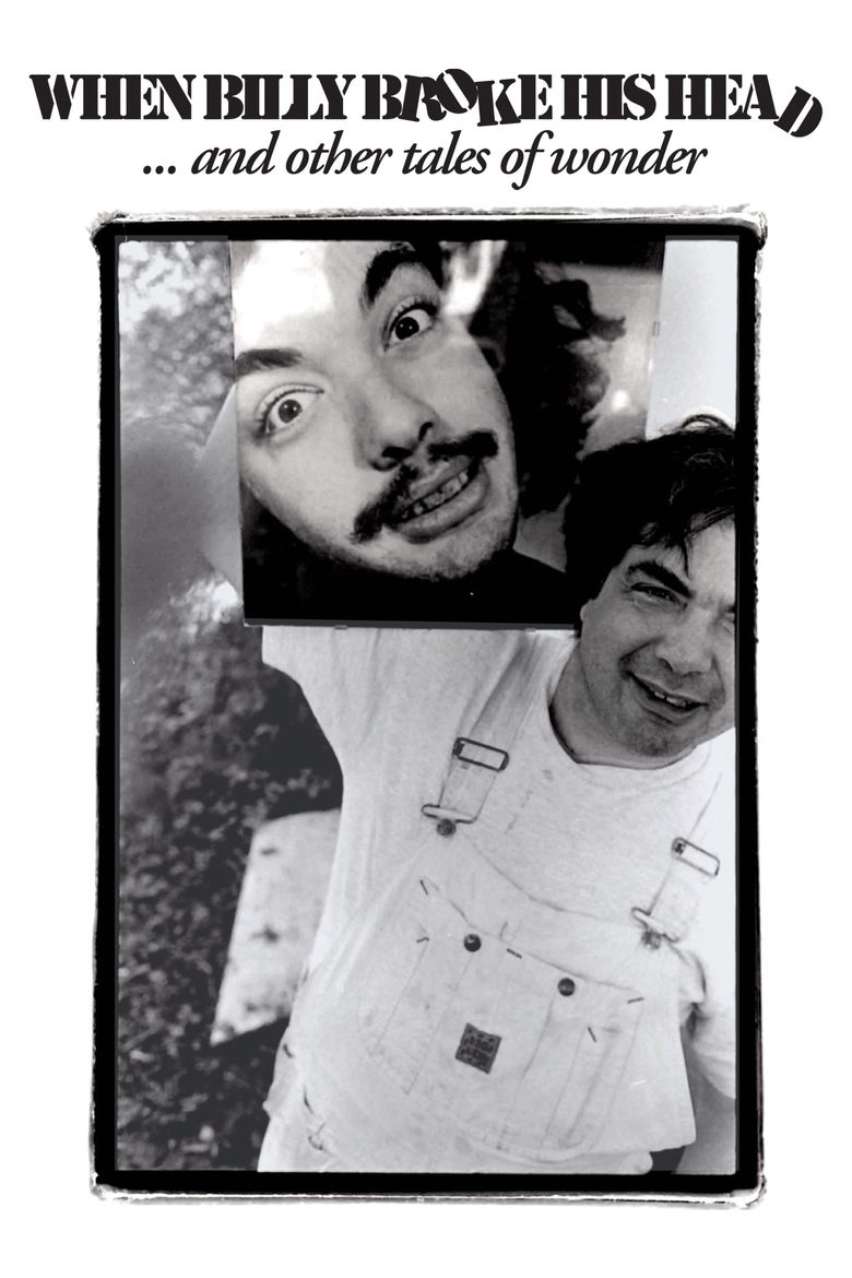 When Billy Broke His Head... and Other Tales of Wonder Poster