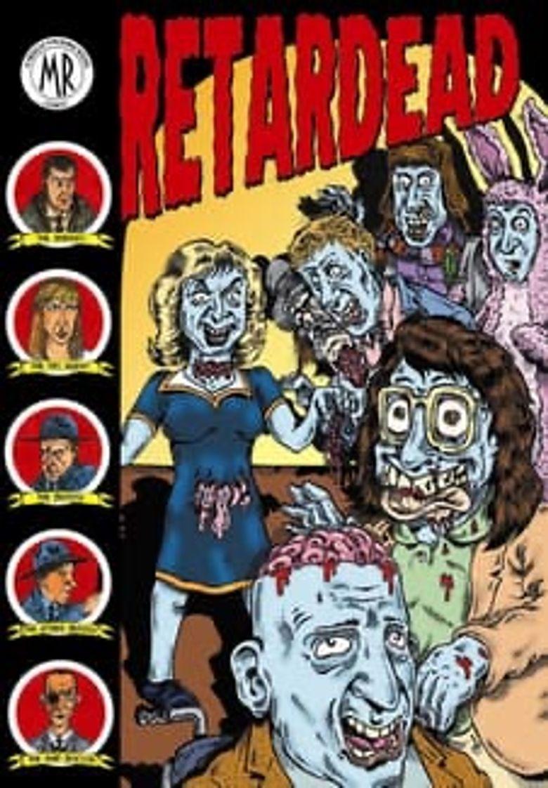 Retardead Poster