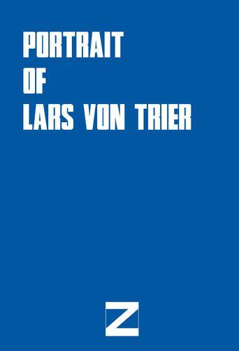 Portrait of Lars von Trier Poster