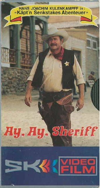 Käpt'n Senkstakes Abenteuer: Ay, ay, Sheriff Poster