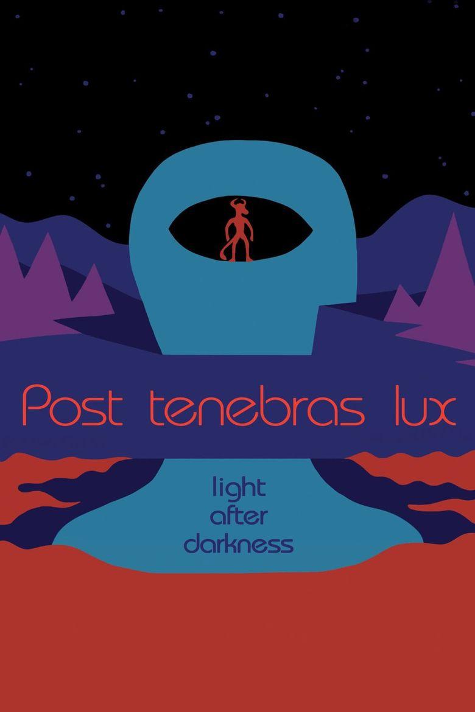 Watch Post Tenebras Lux