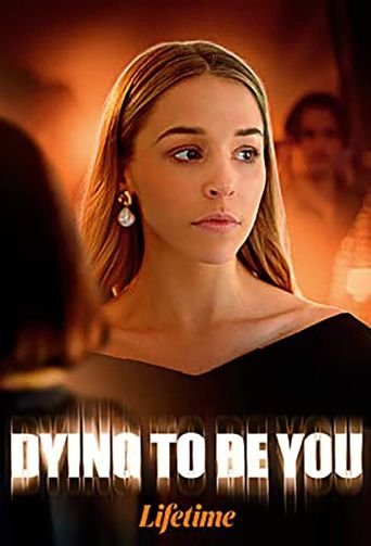 Dying to Be You Poster