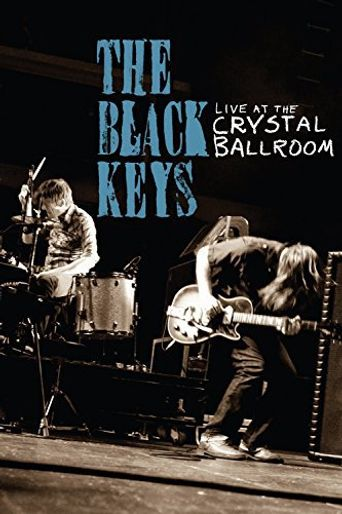 The Black Keys: Live at the Crystal Ballroom Poster