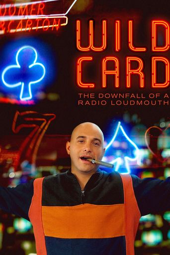 Wild Card: The Downfall of a Radio Loudmouth Poster