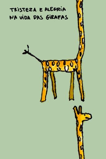 Sadness and Joy in the Life of Giraffes Poster