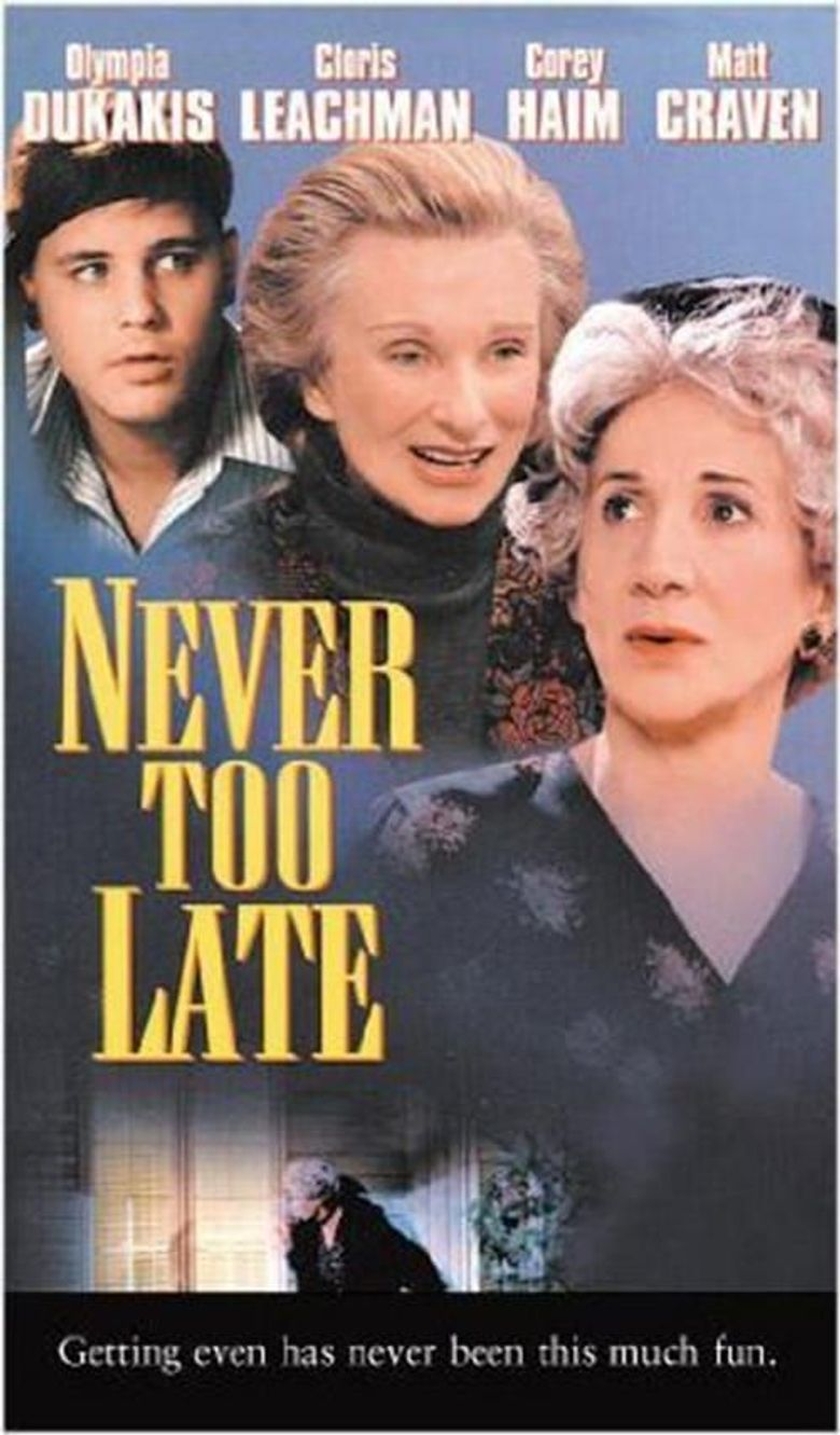 Never Too Late Poster