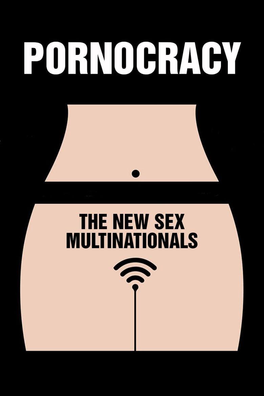 Pornocracy: The New Sex Multinationals Poster