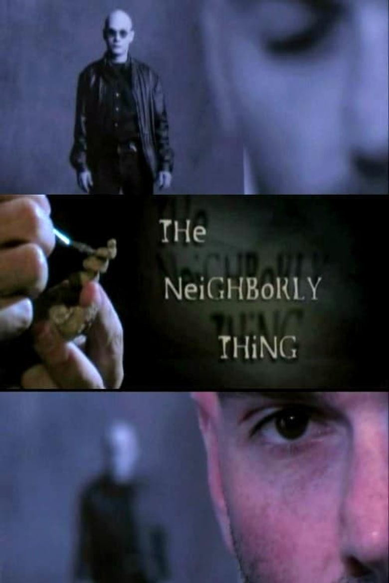 The Neighborly Thing Poster
