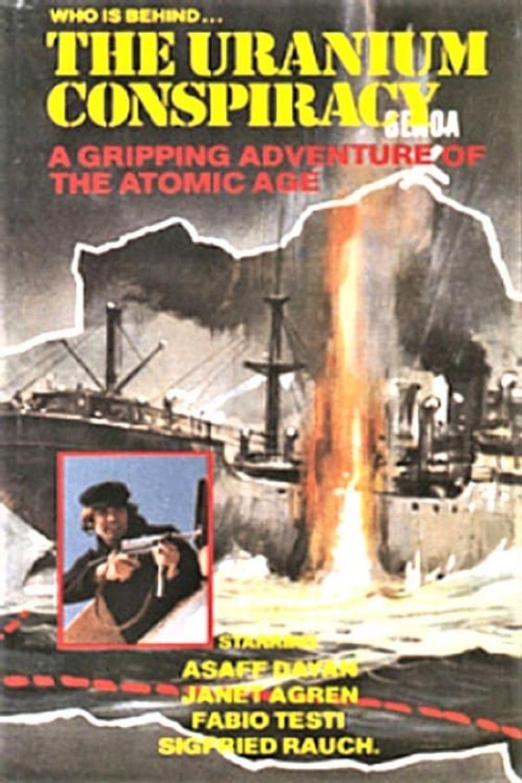 The Uranium Conspiracy Poster