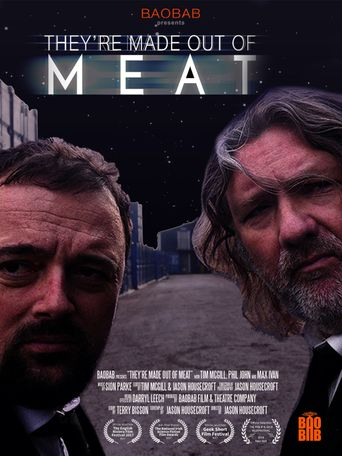 They're Made Out of Meat Poster