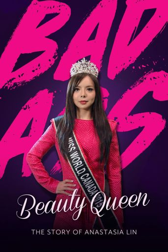 Badass Beauty Queen: The Story of Anastasia Lin Poster