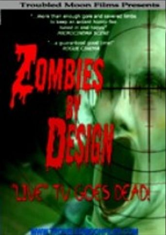 Zombies By Design Poster
