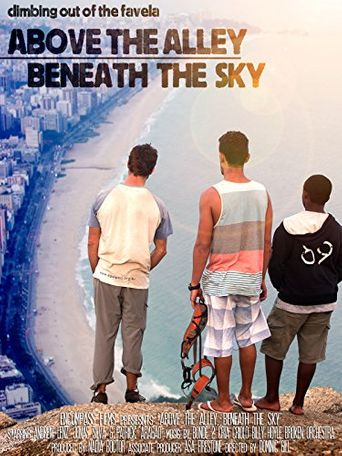 Above the Alley, Beneath the Sky Poster